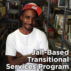 Jail-Based Transitional Services Program